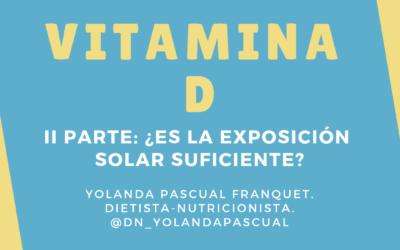 VITAMINA D. Segunda Parte. Exposición solar y su absorción.