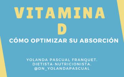 Cómo optimizar la absorción de vitamina D.